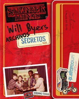 STRANGER THINGS -WILL BYERS ARCHIVOS SECRETOS- (EMPASTADO)