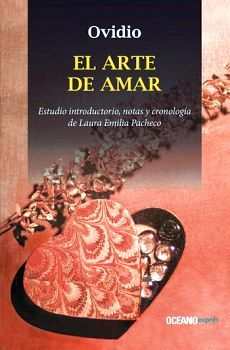 ARTE DE AMAR, EL -ESTUDIO INTRODUCTORIO, NOTAS Y CRONOLOGIA-