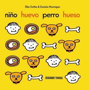 NIÑO, HUEVO, PERRO, HUESO                 (TRAVESIA/CARTONE)