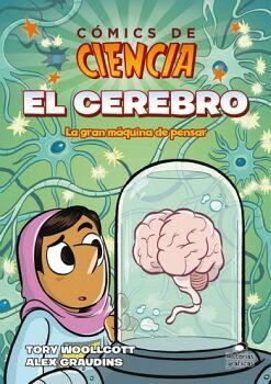 COMICS DE CIENCIA. EL CEREBRO -LA GRAN MAQUINA- (HISTORIAS)