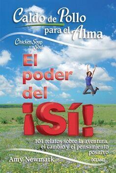 CALDO DE POLLO PARA EL ALMA -EL PODER DEL ¡SI!-