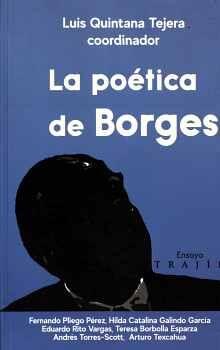 POÉTICA DE BORGES, LA               (ENSAYO)