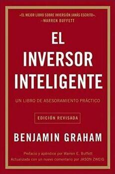 INVERSOR INTELIGENTE, EL -UN LIBRO DE ASESORAMIENTO- (ED.REVISADA