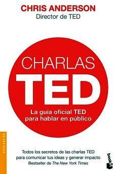 CHARLAS TED -LA GUIA OFICIAL TED P/HABLAR EN PUBLICO-    (DEUSTO)