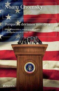 PORQUE LO DECIMOS NOSOTROS -IDEAL DEMOCRÁTICO-