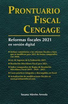 PRONTUARIO FISCAL CENGAGE 2021 -C/REFORMAS FISCALES EN DIGITAL-