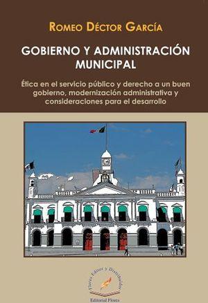 GOBIERNO Y ADMINISTRACION MUNICIPAL