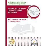 MANUAL DEL DERECHO PROCESAL PENAL MEXICANO