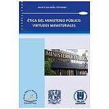 ETICA DEL MINISTERIO PUBLICO VIRTUDES MINISTERIALES