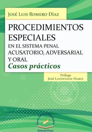 PROCEDIMIENTOS ESPECIALES EN EL SISTEMA PENAL ACUSATORIO