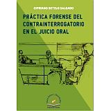 PRACTICA FORENSE DEL CONTRAINTERROGATORIO EN EL JUICIO ORAL