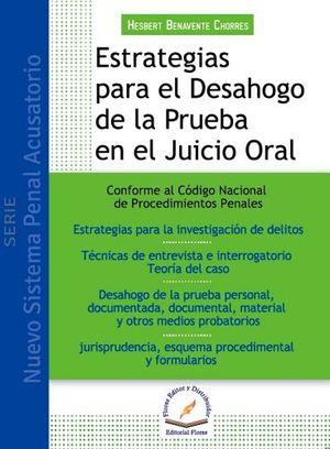 ESTRATEGIAS PARA EL DESAHOGO DE LA PRUEBA EN JUICIO ORAL (ED2015)