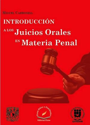 INTRODUCCION A LOS JUICIOS ORALES EN MATERIA PENAL