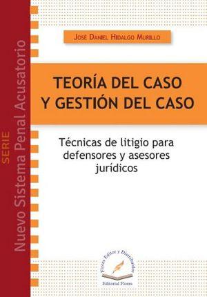 TEORIA DEL CASO Y GESTION DEL CASO