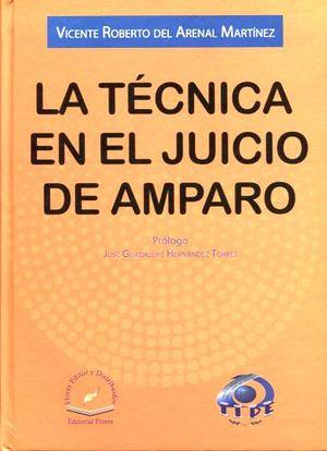 TECNICA EN EL JUICIO DE AMPARO, LA (EMP.)