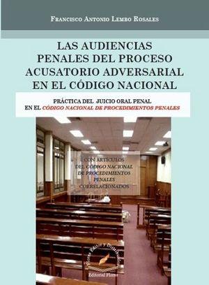 AUDIENCIAS PENALES DEL PROCESO ACUSATORIO ADVERSARIAL EN COD.NAC.