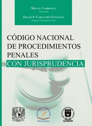 CODIGO NACIONAL DE PROCEDIMIENTOS PENALES CON JURISPRUDENCIA