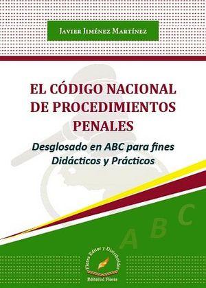 CODIGO NACIONAL DE PROCEDIMIENTOS PENALES -DESGLOSADO EN ABC-