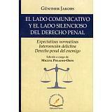 LADO COMUNICATIVO Y EL LADO SILENCIOSO DEL DERECHO PENAL       15
