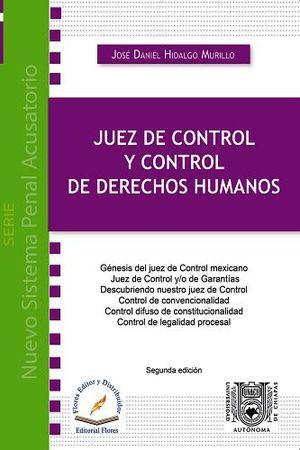 JUEZ DE CONTROL Y CONTROL DE DERECHOS HUMANOS 2ED