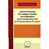 COMO ARMONIZAR LOS CODIGOS PENALES DE LA REPUBLICA CON COD.NACION