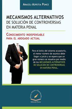 MECANISMOS ALTERNATIVOS DE SOLUCION DE CONTROVERSIAS EN MAT.PENAL