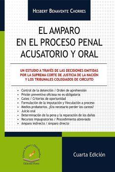AMPARO EN EL PROCESO PENAL ACUSATORIO Y ORAL, EL 4ED.