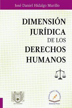 DIMENSION JURIDICA DE LOS DERECHOS HUMANOS