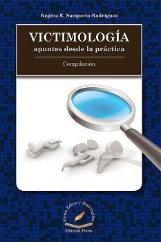 VICTIMOLOGIA -APUNTES DESDE LA PRACTICA-