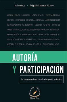 AUTORIA Y PARTICIPACION -LA RESPONSABILIDAD PENAL DEL SUP.JERAR.