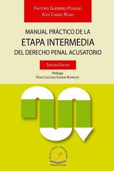 MANUAL PRACTICO DE LA ETAPA INTERMEDIA DEL DER.PENAL ACUS. 3ED.