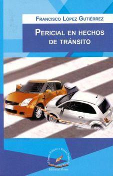 PERICIAL EN HECHOS DE TRANSITO