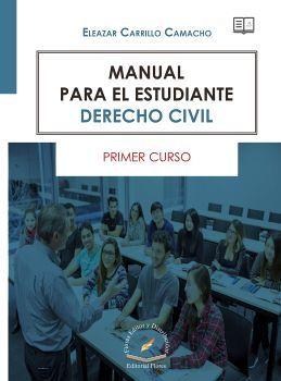 MANUAL PARA EL ESTUDIANTE -DERECHO CIVIL- 1ER. CURSO