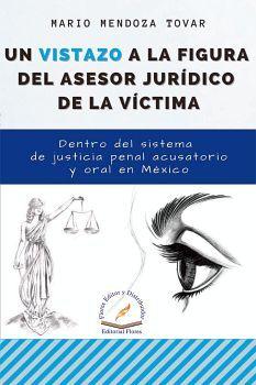 UN VISTAZO A LA FIGURA DEL ASESOR JURIDICO DE LA VICTIMA