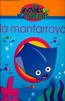 GRANDES ANIMALES MARINOS -LA MANTARRAYA-       (C/FIGURA)