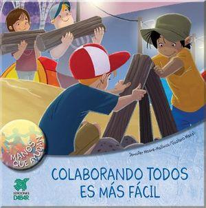 COLABORANDO TODOS ES MAS FACIL            (MANOS QUE AYUDAN)