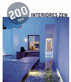 200 TIPS -INTERIORES ZEN-
