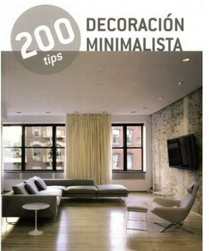 200 TIPS -DECORACION MINIMALISTA-