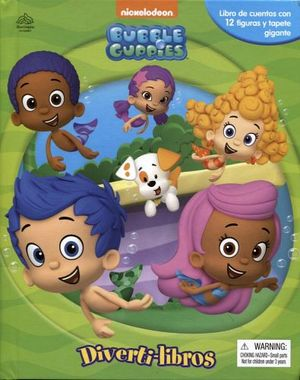 DIVERTILIBROS -BUBBLE GUPPIES-