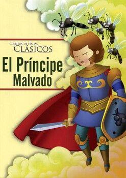 CUENTOS DE HADAS CLASICOS -EL PRINCIPE MALVADO-