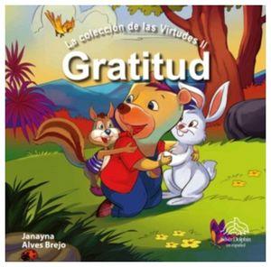 GRATITUD         (LA COLECCION DE LAS VIRTUDES II)