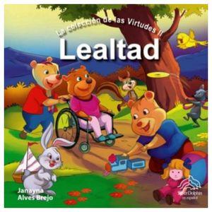 LEALTAD          (LA COLECCION DE LAS VIRTUDES II)
