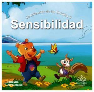 SENSIBILIDAD     (LA COLECCION DE LAS VIRTUDES II)