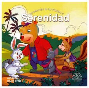 SERENIDAD        (LA COLECCION DE LAS VIRTUDES II)