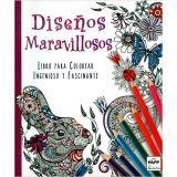 DISEÑOS MARAVILLOSOS (LIBRO P/COLOREAR)