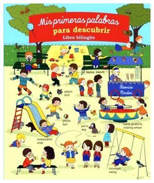 MIS PRIMERAS PALABRAS PARA DESCUBRIR -LIBRO BILINGUE-