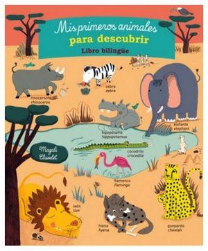 MIS PRIMEROS ANIMALES PARA DESCUBRIR -LIBRO BILINGUE-