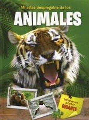 MI ATLAS DESPLEGABLE DE LOS ANIMALES     (C/POSTER GIGANTE)