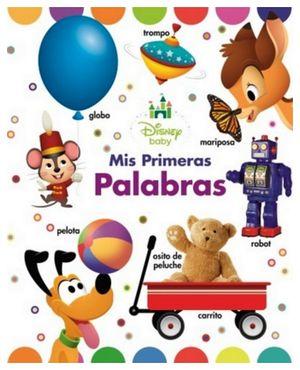 DISNEY BABY -MIS PRIMERAS PALABRAS-