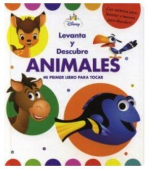 LEVANTA Y DESCUBRE ANIMALES -MI PRIMER LIBRO PARA TOCAR-